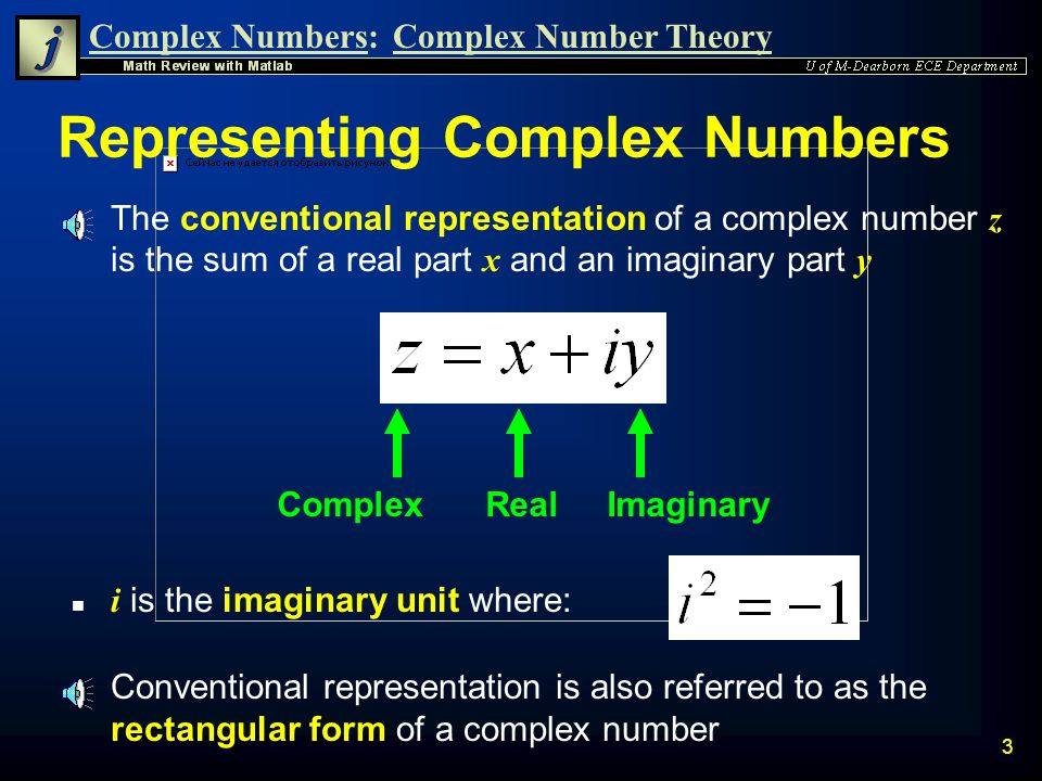 Complex Numbers:Complex Number Theory 23 Polar Plotting Matlabs compass(z) or compass(x,y) command can be used to draw complex numbers on a polar plot n Note that z is a complex number in rectangular form » z1=3+3i; » compass(z1) » hold on » compass(4,-3) n Angles are displayed in degrees