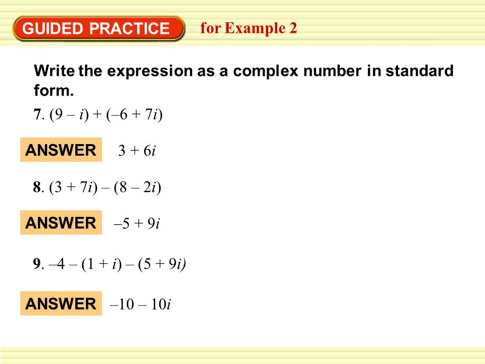 GUIDED PRACTICE for Example 2 Write the expression as a complex number in standard form.