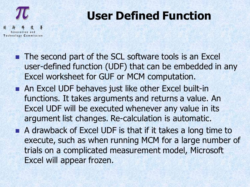 n The second part of the SCL software tools is an Excel user-defined function (UDF) that can be embedded in any Excel worksheet for GUF or MCM computation.