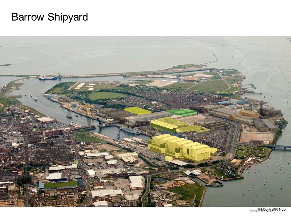 Nov08/MS292-08 04/05-MS001-05 Barrow Shipyard