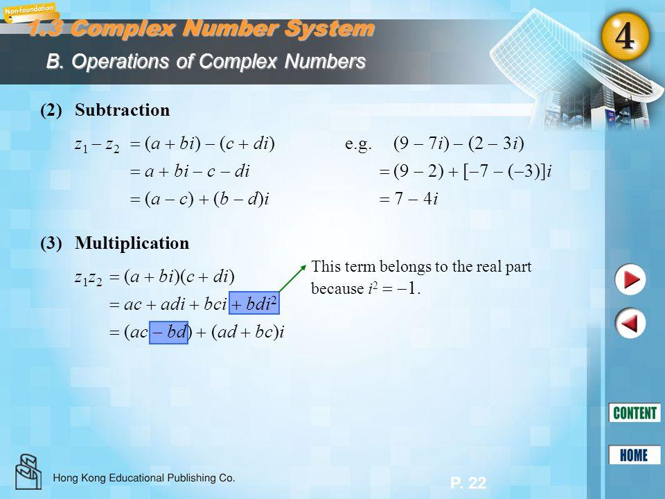 P.23 Example 1.5T Solution: Simplify (7 2i)(5 3i) 4i(3 i).