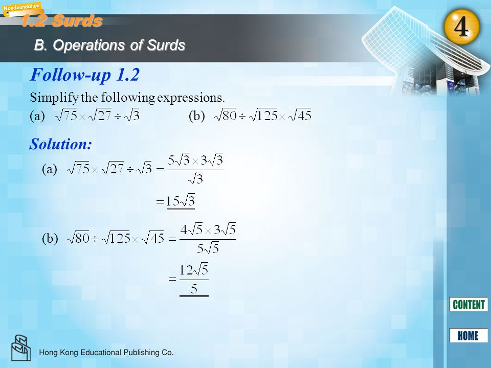 Follow-up 1.3 Solution: Simplify the following expressions.