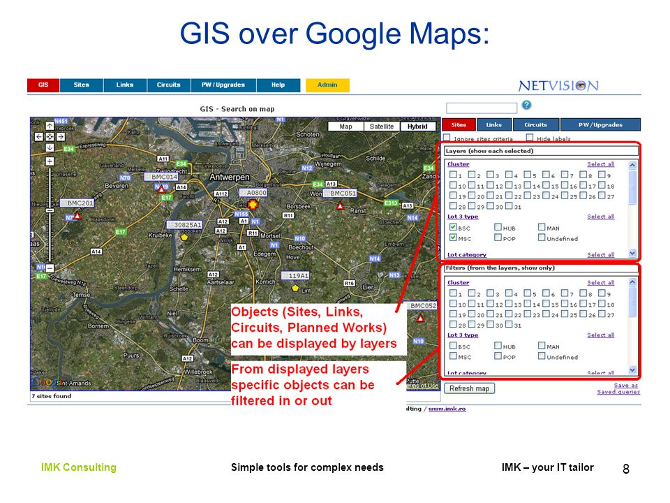 8 GIS over Google Maps: IMK Consulting Simple tools for complex needs IMK – your IT tailor