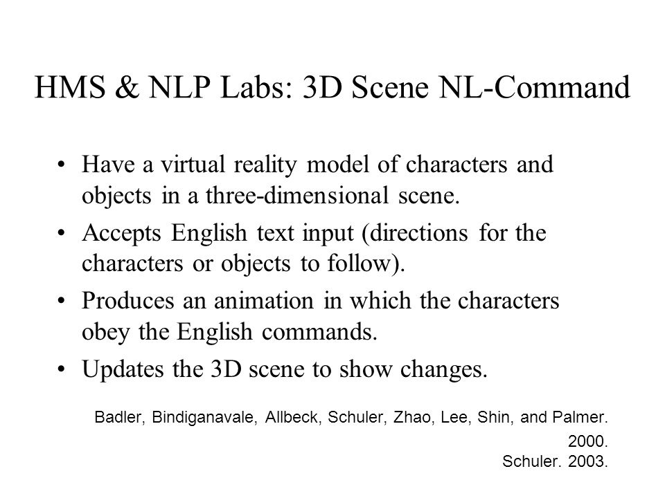 HMS & NLP Labs: 3D Scene NL-Command Have a virtual reality model of characters and objects in a three-dimensional scene.
