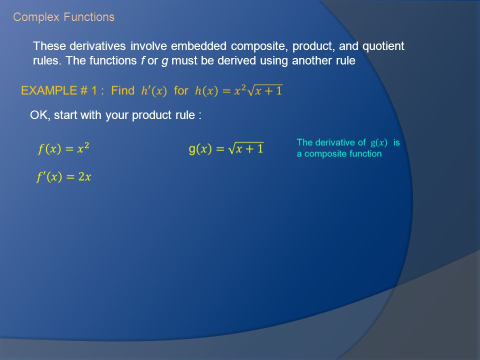 Complex Functions These derivatives involve embedded composite, product, and quotient rules.