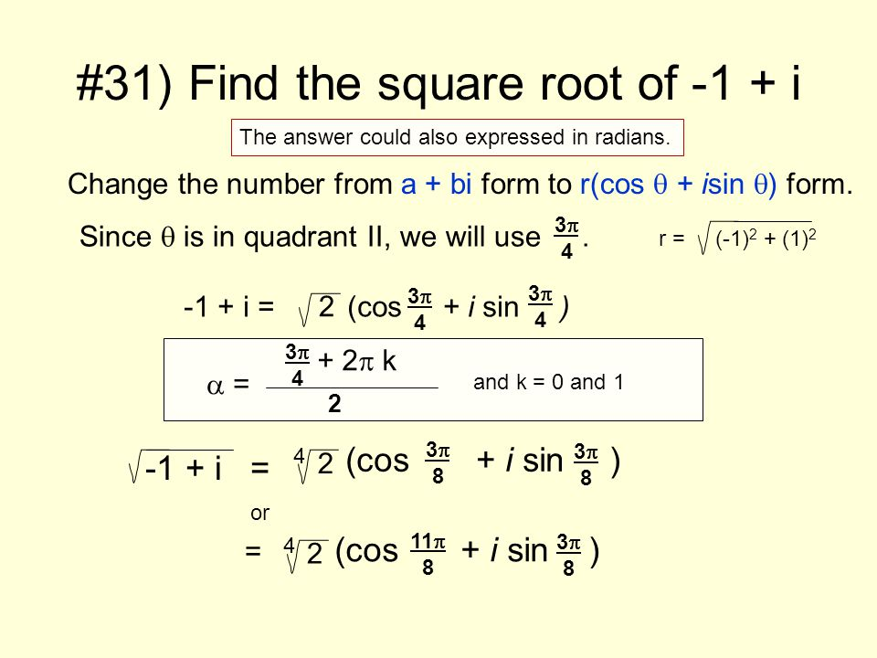 We use the same method to solve an equation.# 35) Find all complex solutions of the equation.