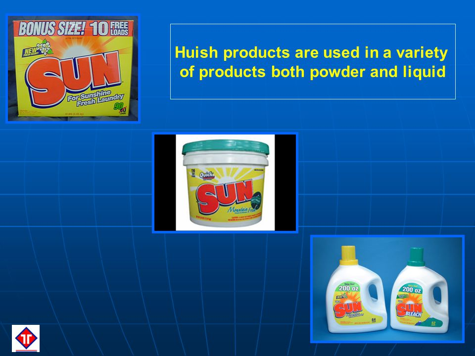 Huish products are used in a variety of products both powder and liquid
