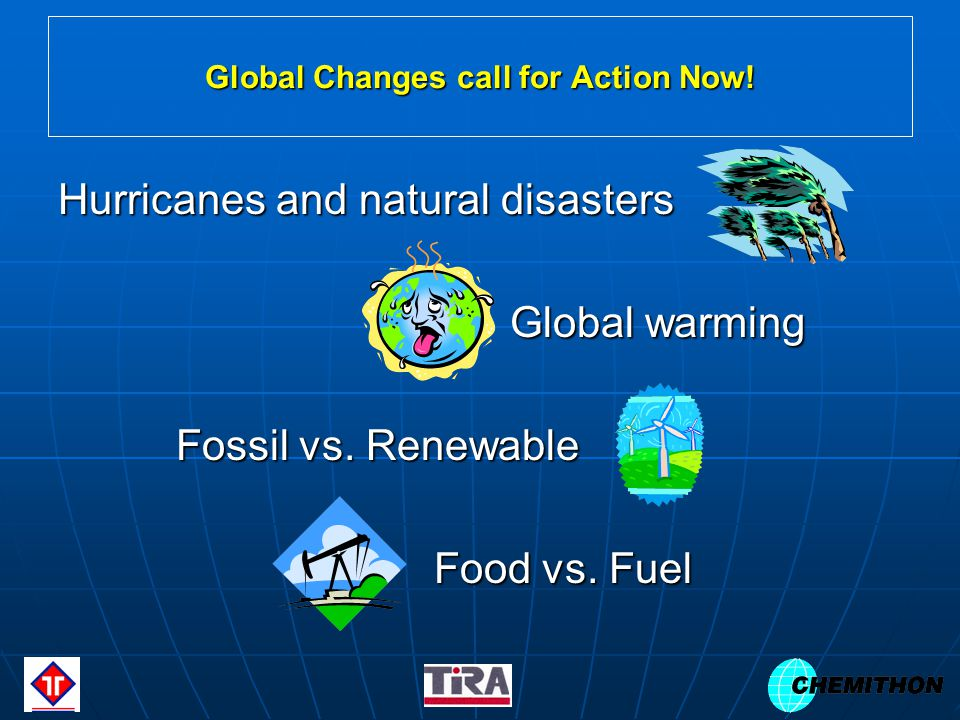 Global Changes call for Action Now.