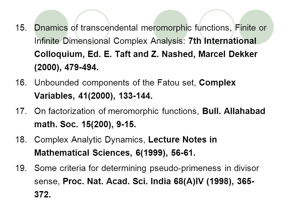 15.Dnamics of transcendental meromorphic functions, Finite or Infinite Dimensional Complex Analysis: 7th International Colloquium, Ed. E. Taft and Z.