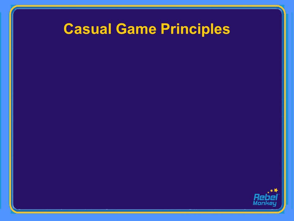 Casual Game Principles
