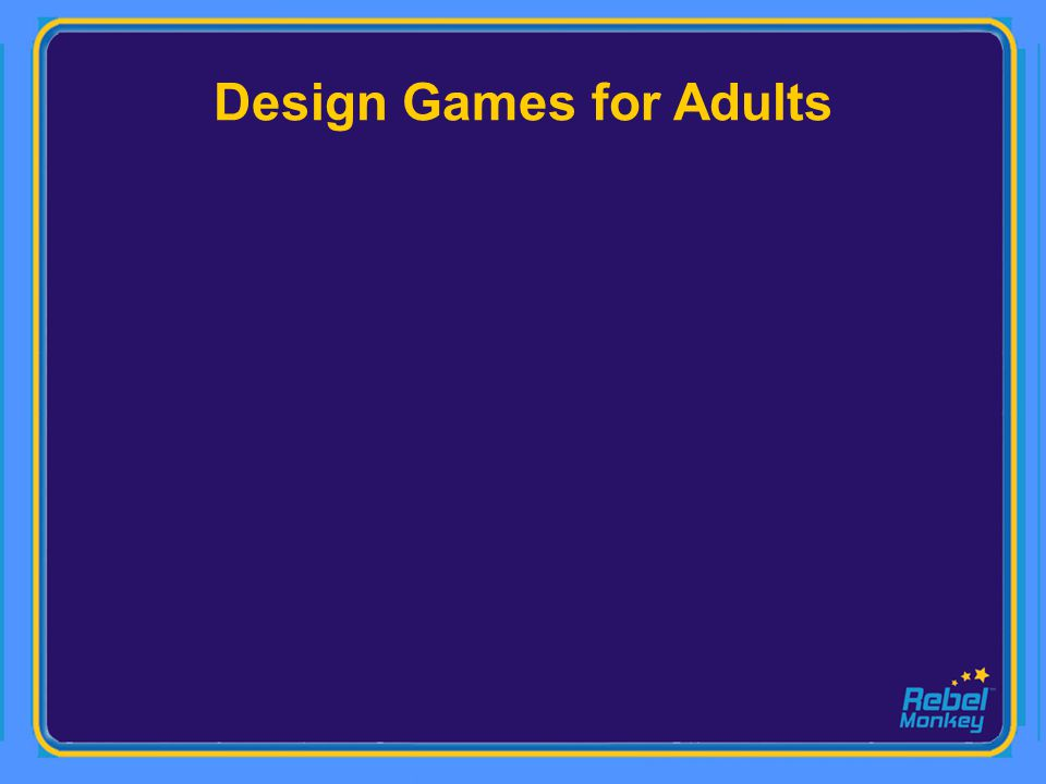 Design Games for Adults