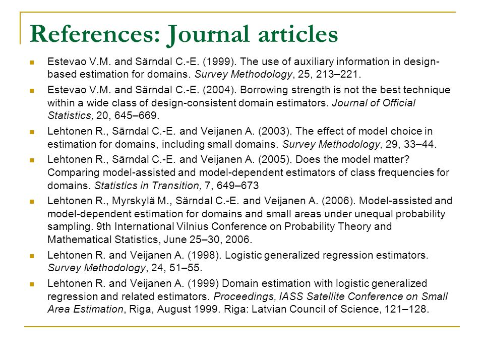 References: Journal articles Estevao V.M. and Särndal C.-E.