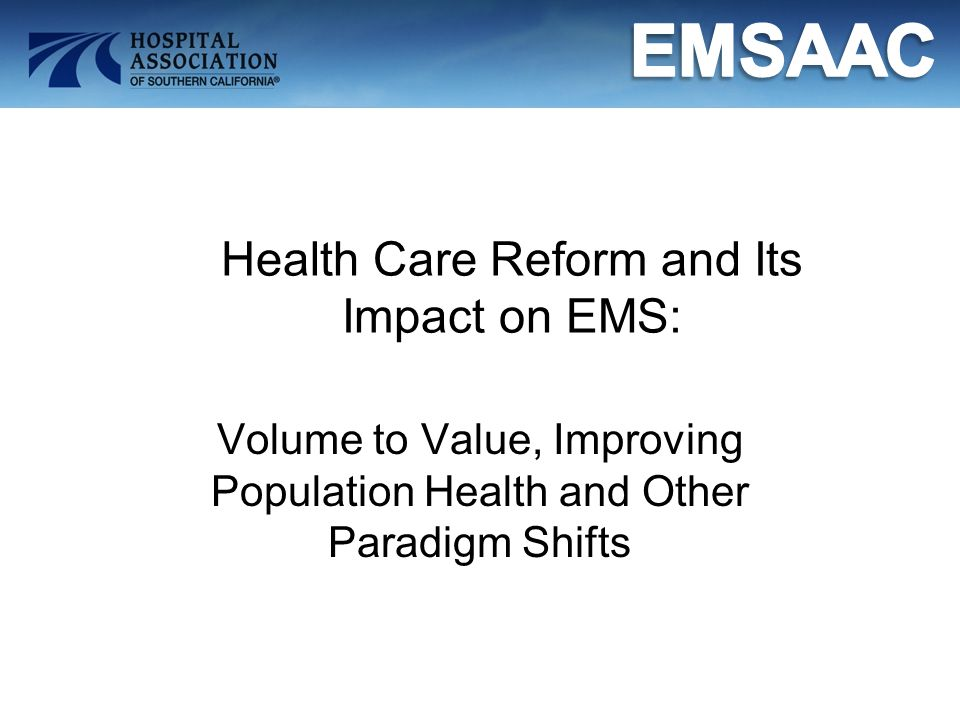 Strategic Issues for Caregivers: Enhance efforts to improve quality Increase clinical and operational efficiencies Increase efforts to improve patient satisfaction Reduce avoidable readmissions Assess and strengthen planning for HIT Examine readiness for payment and care redesign Foster physician alignment and clinical integration