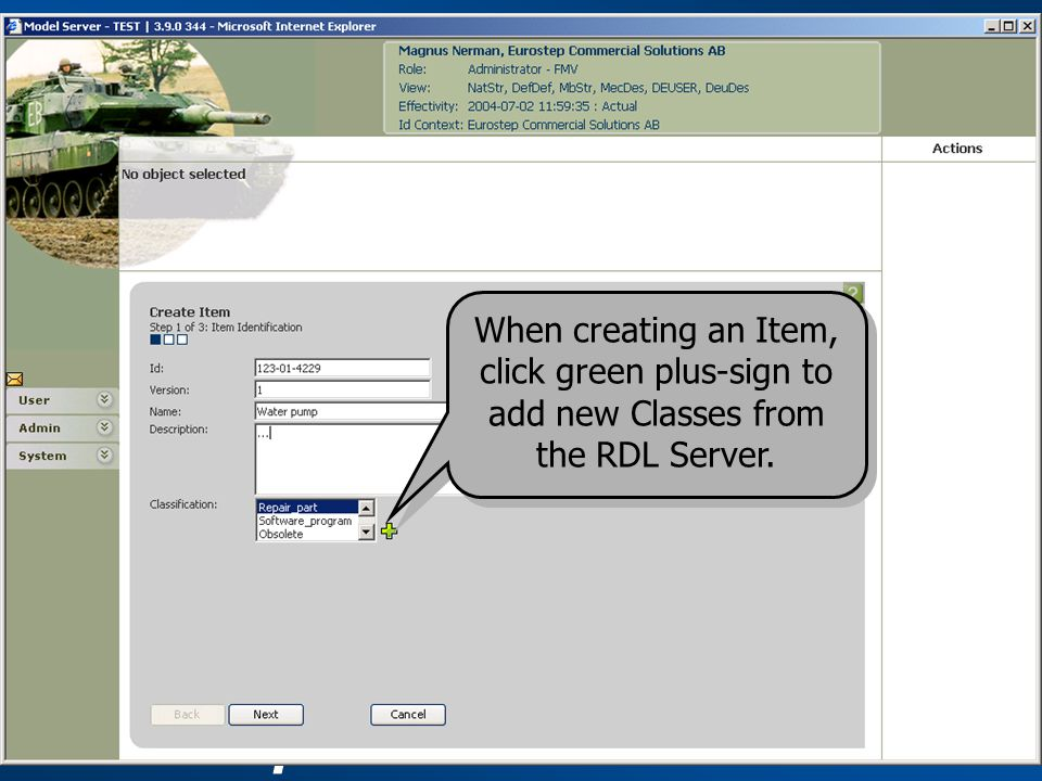 ® When creating an Item, click green plus-sign to add new Classes from the RDL Server.
