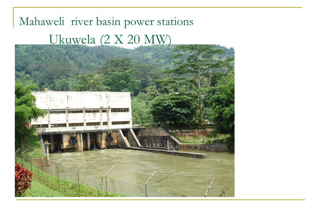 Mahaweli river basin power stations Ukuwela (2 X 20 MW)