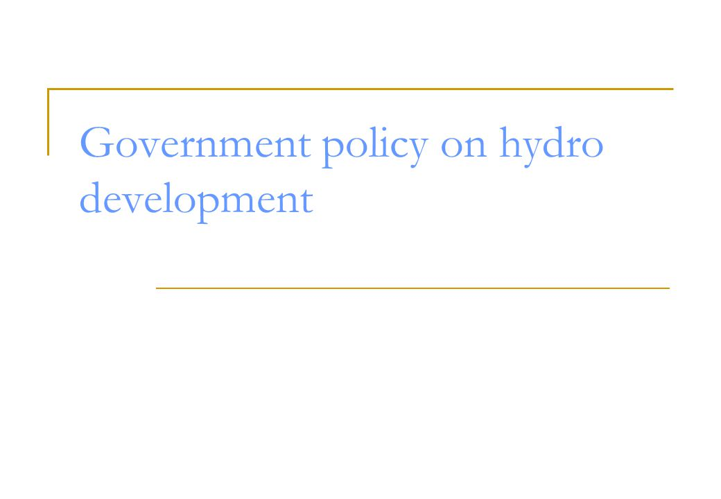 Government policy on hydro development