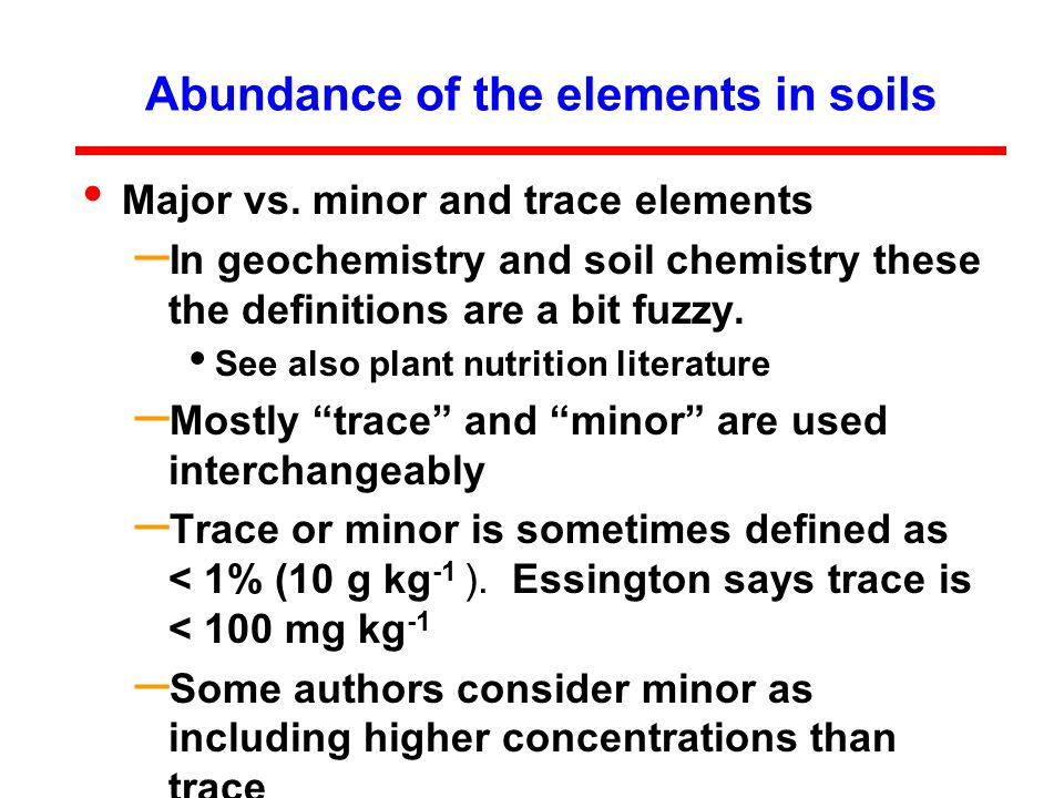 Abundance of the elements in soils Major vs.