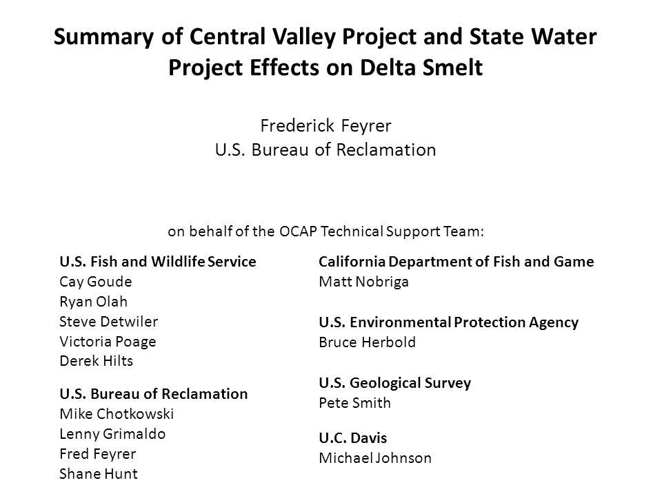 Fall (September-December) Rearing habitat of maturing pre-adults Delta smelt habitat is related to salinity and turbidity (Bennett 2006; Feyrer et al.