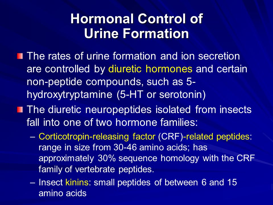 Hormonal Control of Urine Formation The rates of urine formation and ion secretion are controlled by diuretic hormones and certain non-peptide compoun