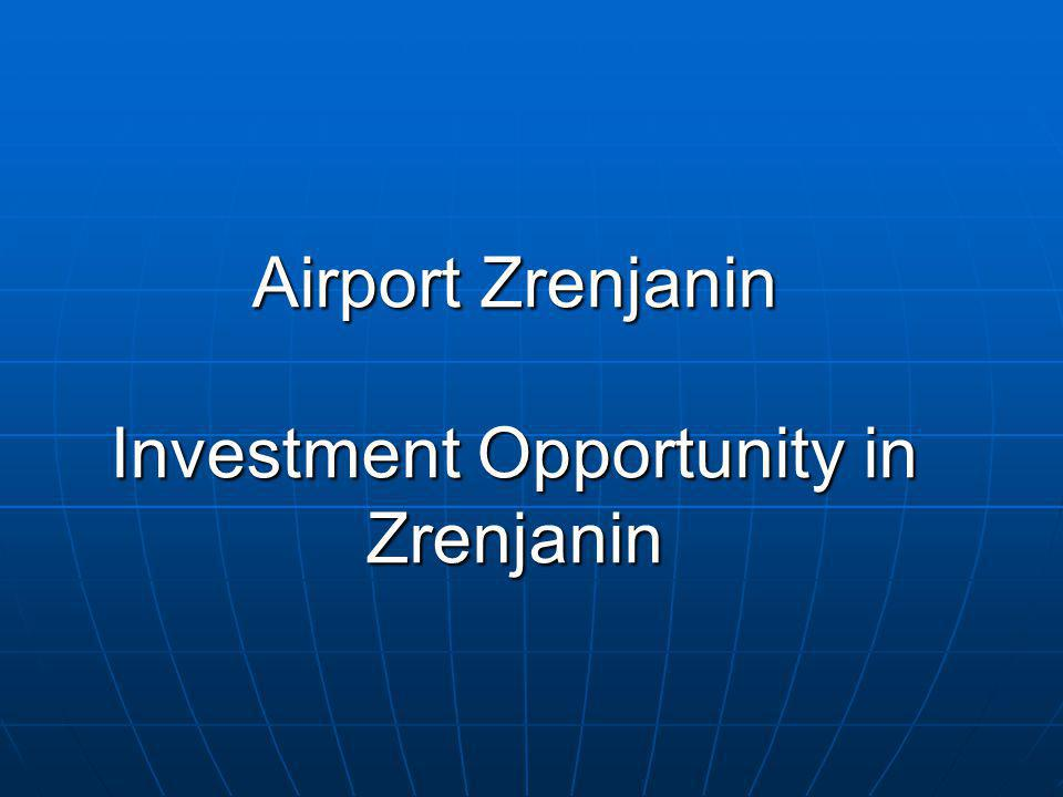 Airport Zrenjanin Investment Opportunity in Zrenjanin