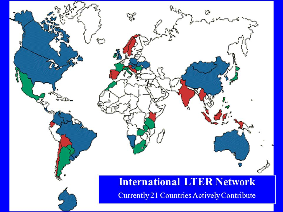 International LTER Network Currently 21 Countries Actively Contribute
