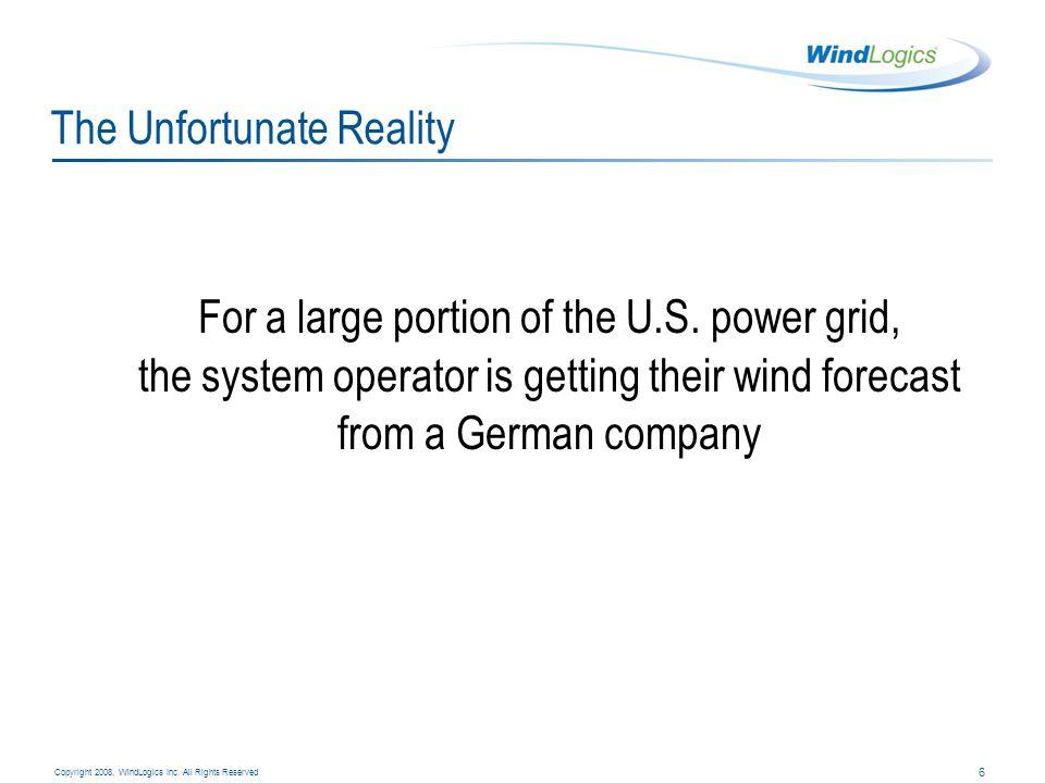 7 Copyright 2008, WindLogics Inc.