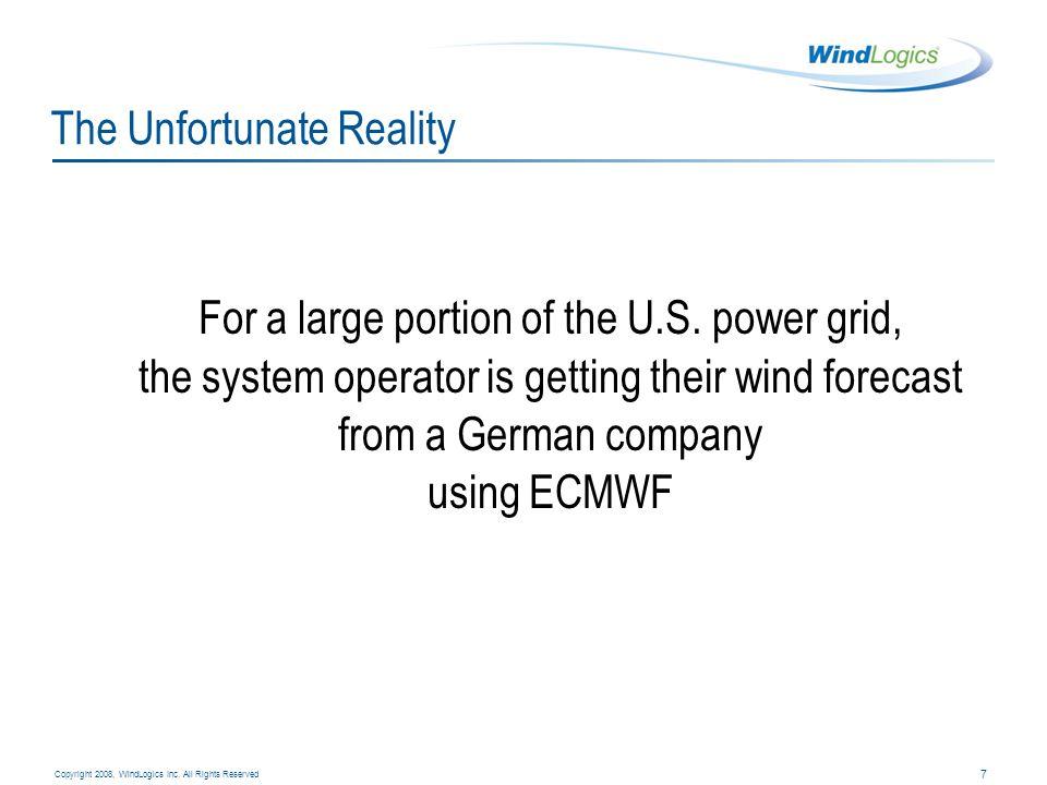 8 Copyright 2008, WindLogics Inc.