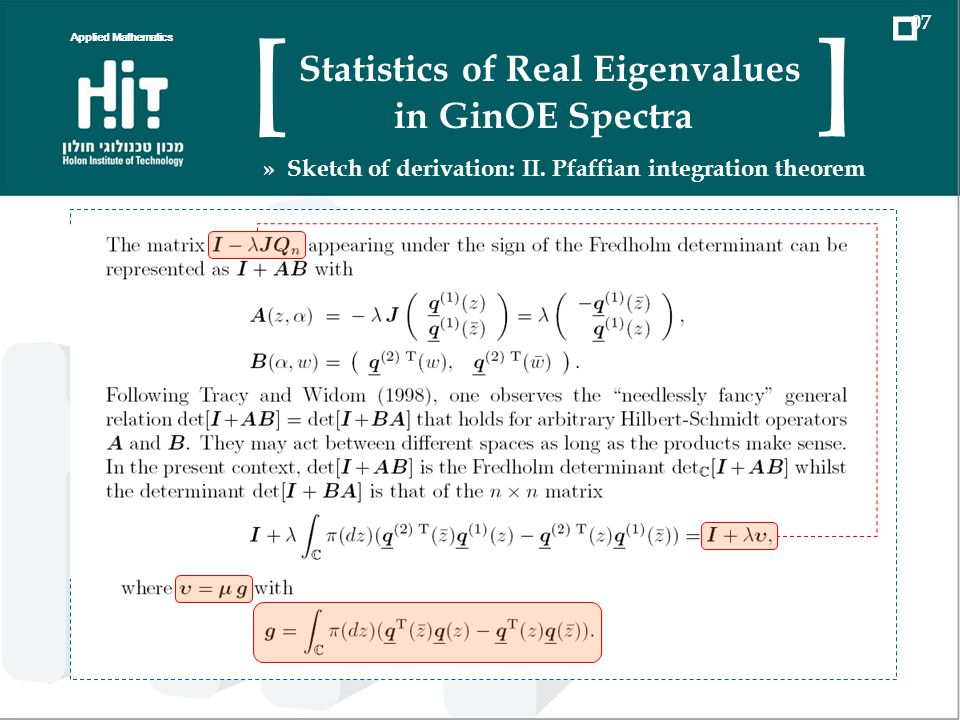 Applied Mathematics 07 Statistics of Real Eigenvalues in GinOE Spectra [ ] » Sketch of derivation: II.