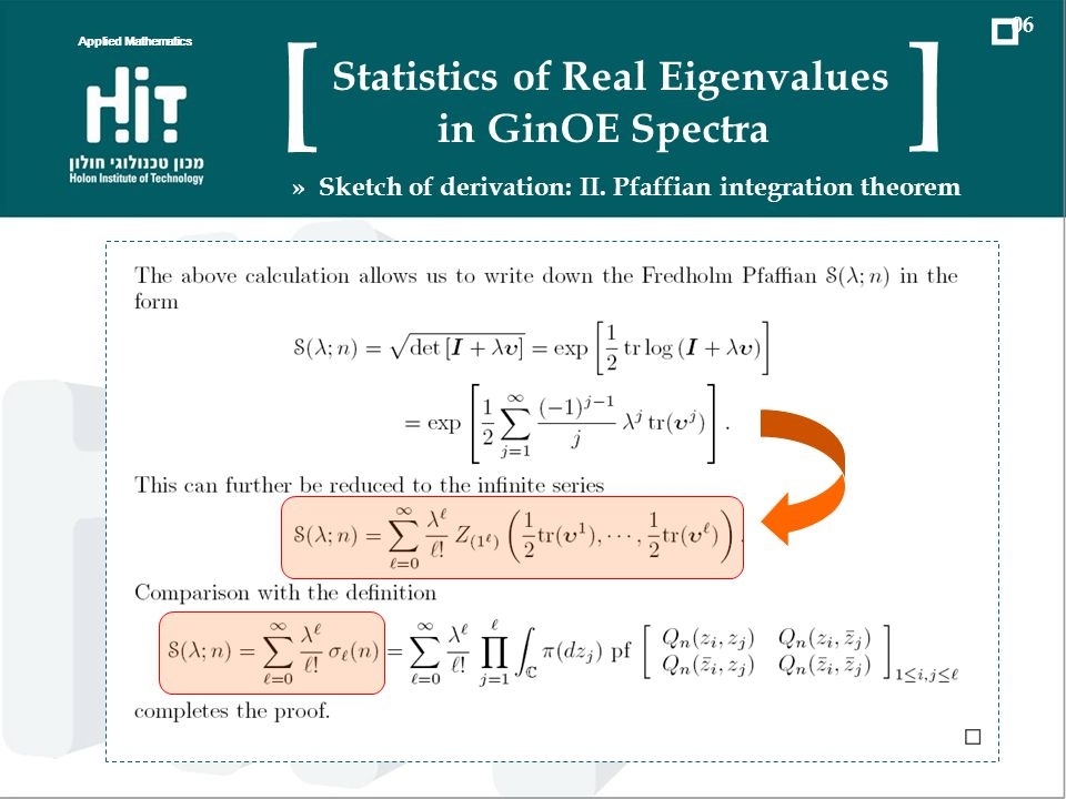 Applied Mathematics 06 Statistics of Real Eigenvalues in GinOE Spectra [ ] » Sketch of derivation: II.