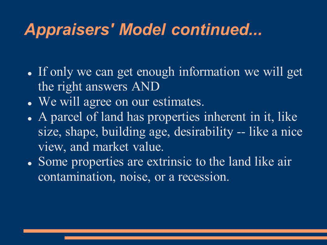 Appraisers Model continued...
