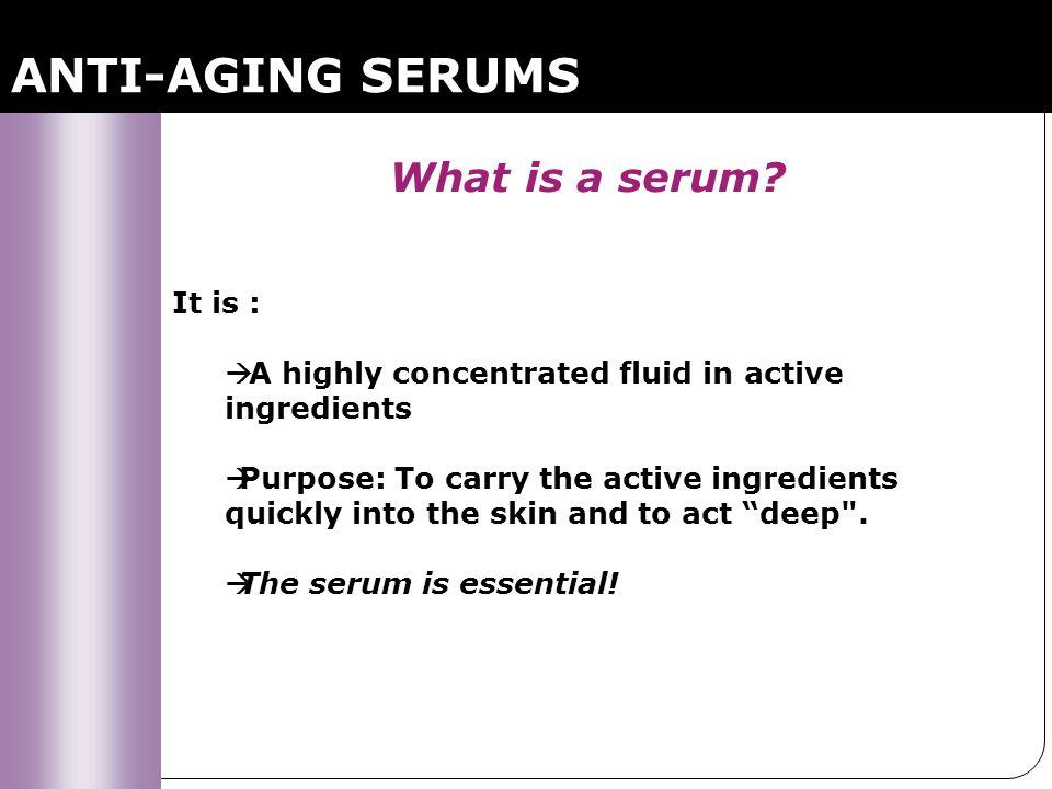 Grade 4 : Anti-aging Replenishing Serum VISIBLE SIGNS: Mature skin, loss of brightness and density.
