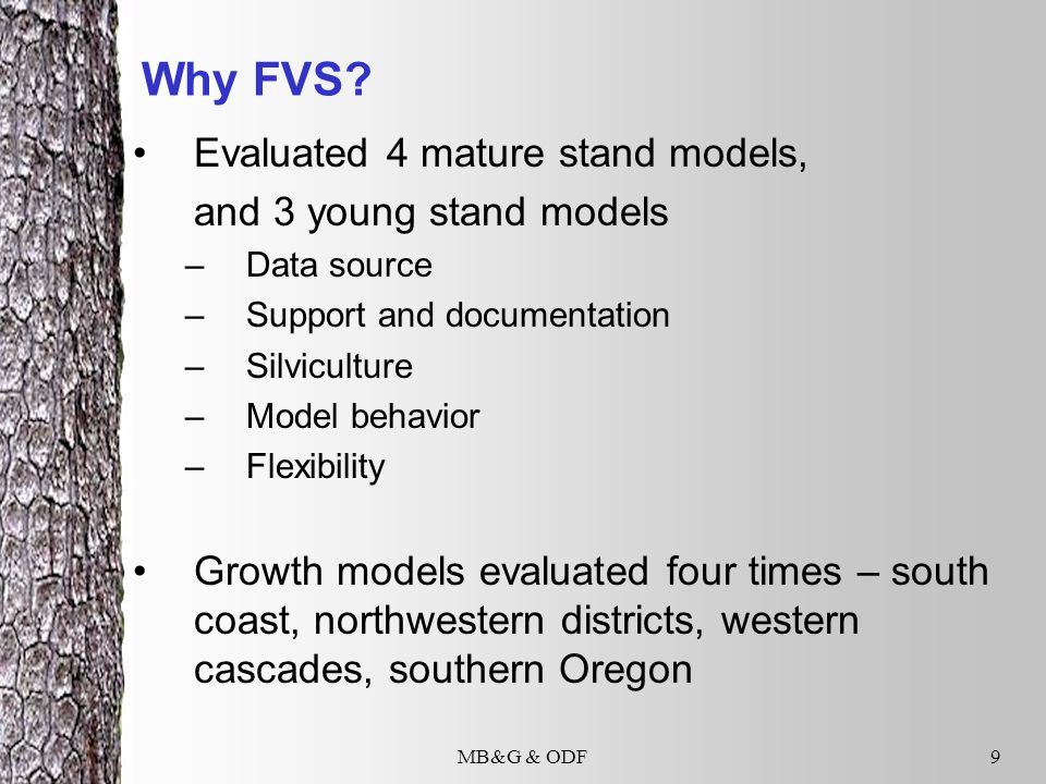 MB&G & ODF9 Why FVS.