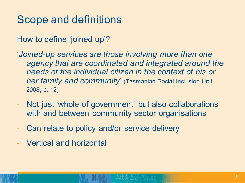 5 Scope and definitions How to define joined up.