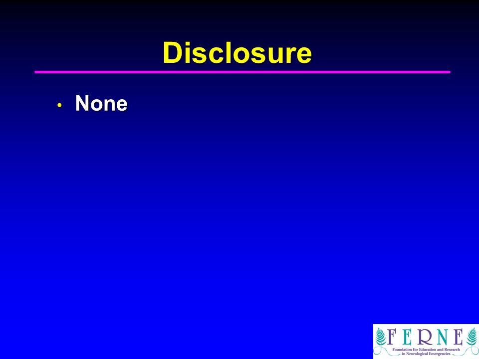 Disclosure None None