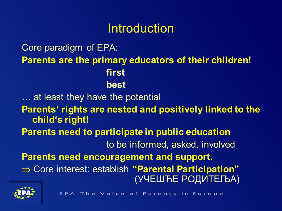 Core paradigm of EPA: Parents are the primary educators of their children.