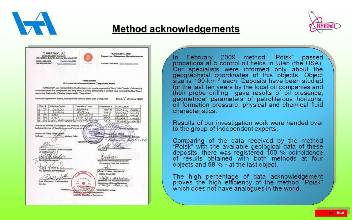 Method acknowledgements In February 2009 method Poisk passed probations at 5 control oil fields in Utah (the USA).