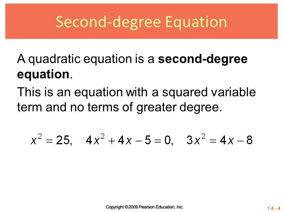 1.4 - 25 Example 5 USING THE QUADRATIC FORMULA (REAL SOLUTIONS) Solve x 2 – 4x = – 2 Solution: Quadratic formula.