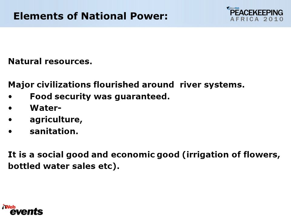 Natural resources.Major civilizations flourished around river systems.