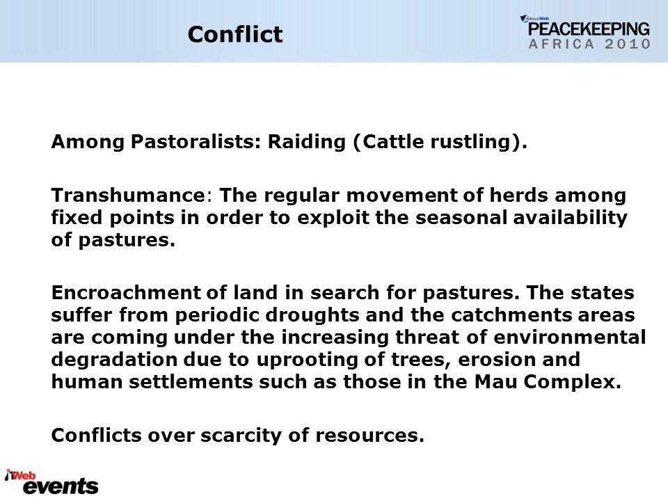 Conflict Among Pastoralists: Raiding (Cattle rustling).