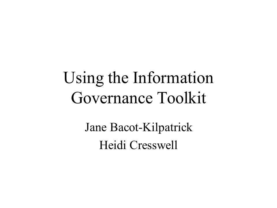 Seriously, Information Governance is changing the way the whole tPCT s work.
