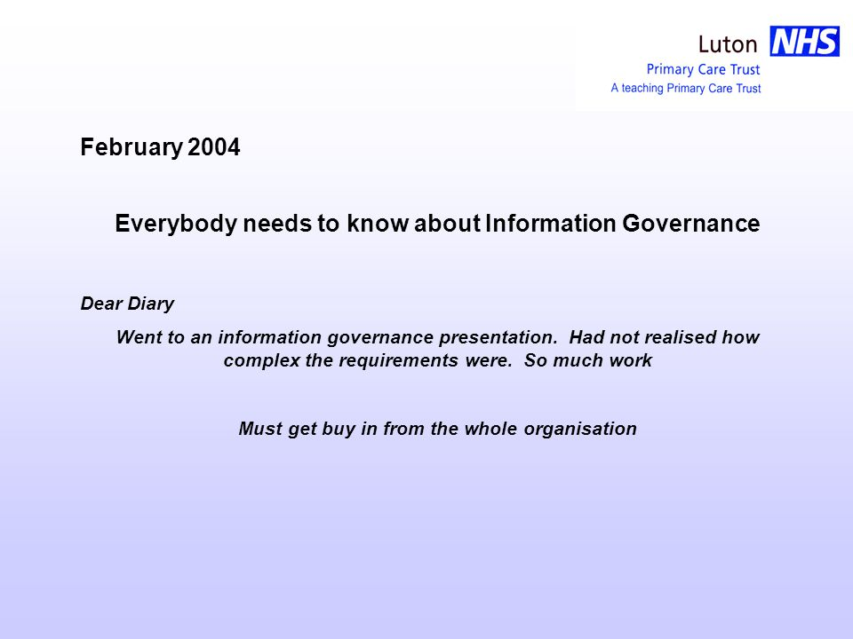 The Diary of How Luton tPCT Implemented Information Governance