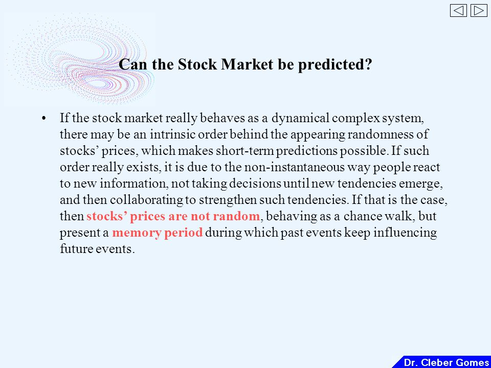 Can the Stock Market be predicted.