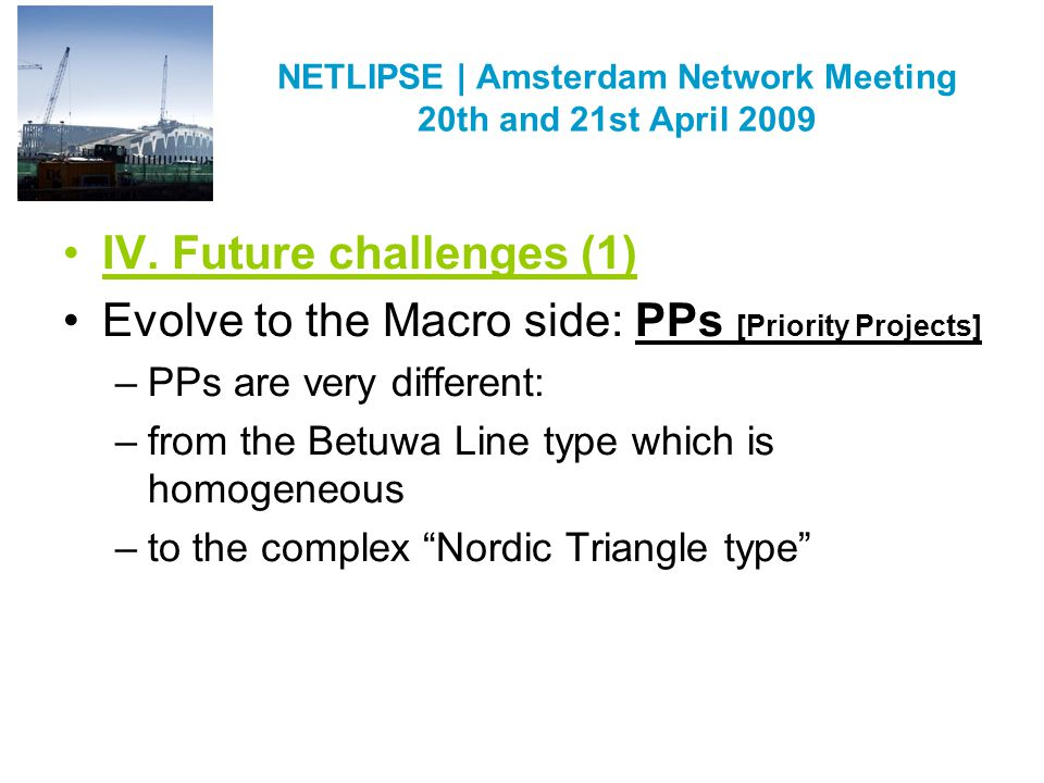NETLIPSE   Amsterdam Network Meeting 20th and 21st April 2009 IV.