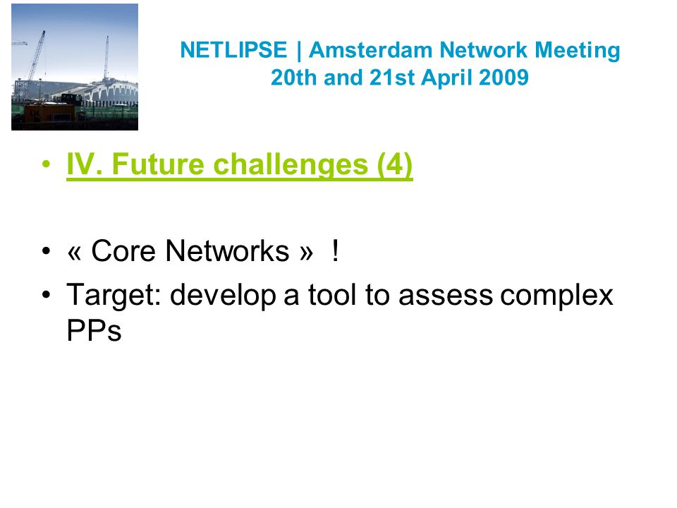 NETLIPSE   Amsterdam Network Meeting 20th and 21st April 2009 V.