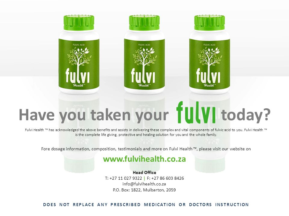 Have you taken your today? Fulvi Health has acknowledged the above benefits and assists in delivering these complex and vital components of fulvic aci