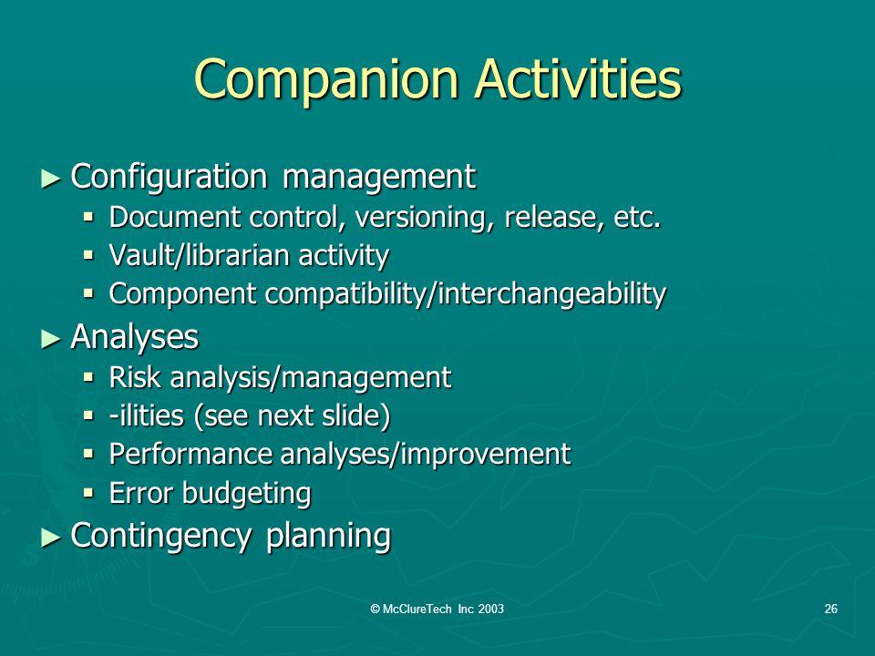 © McClureTech Inc 200326 Companion Activities Configuration management Configuration management Document control, versioning, release, etc.
