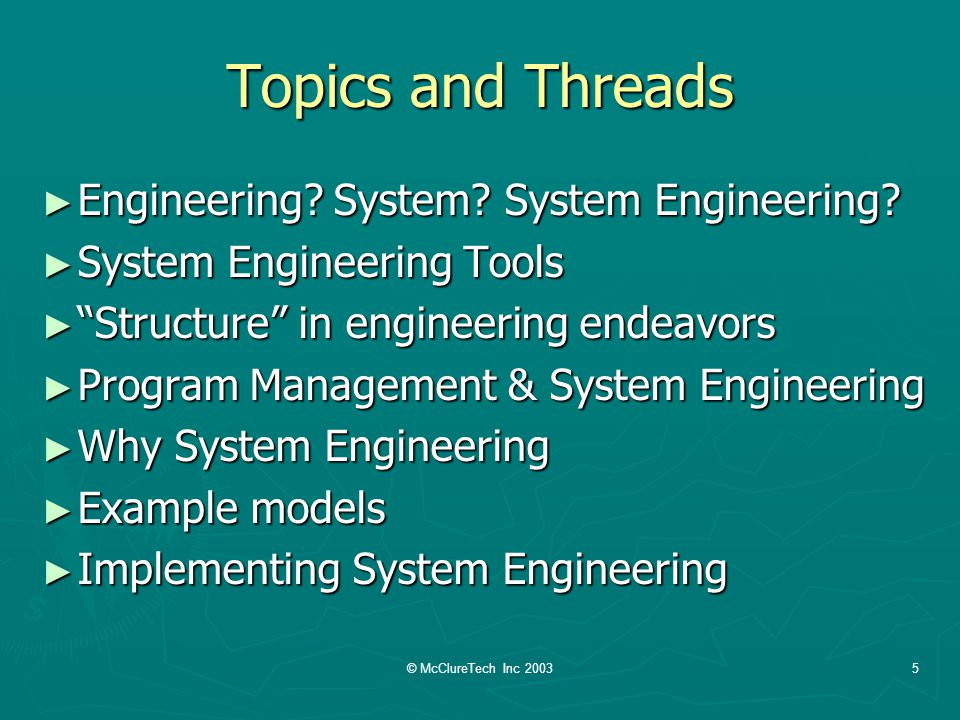 © McClureTech Inc 20035 Topics and Threads Engineering.