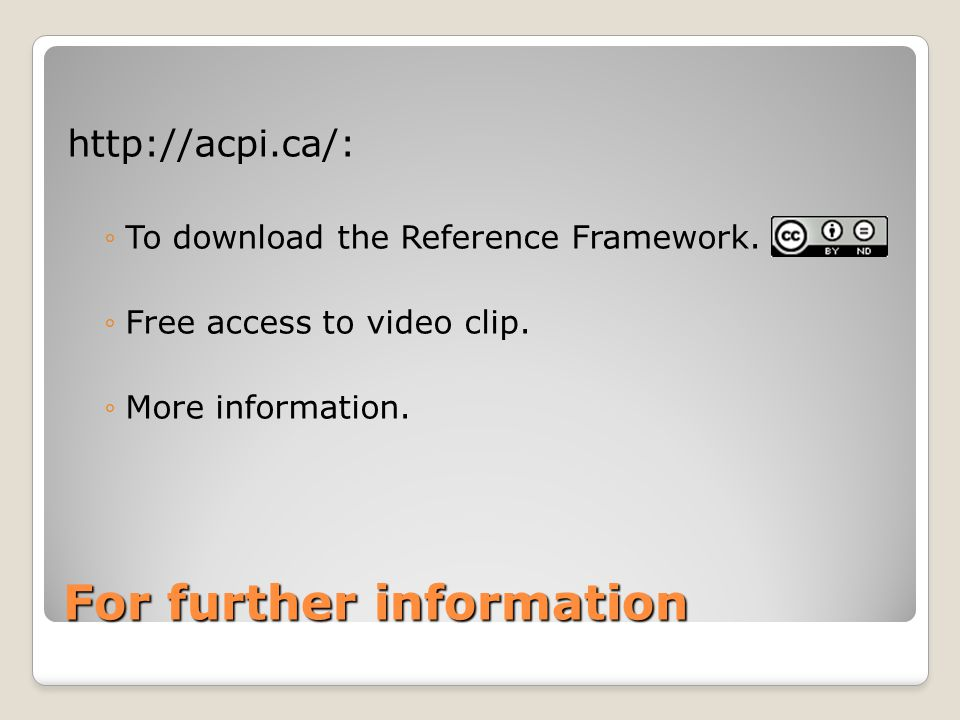 For further information   To download the Reference Framework.