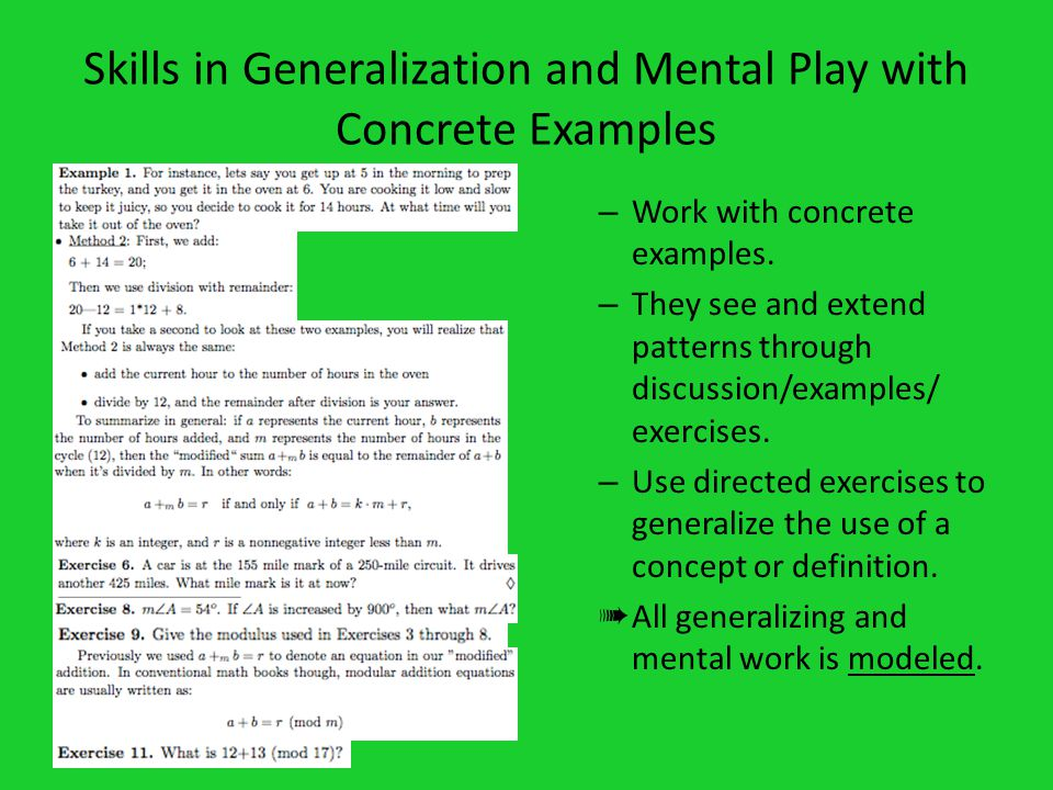 Skills in Generalization and Mental Play with Concrete Examples – Work with concrete examples.