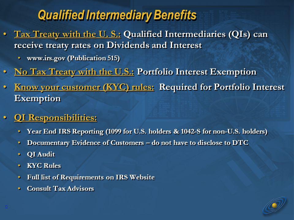 13 Qualified Intermediary Benefits Tax Treaty with the U.